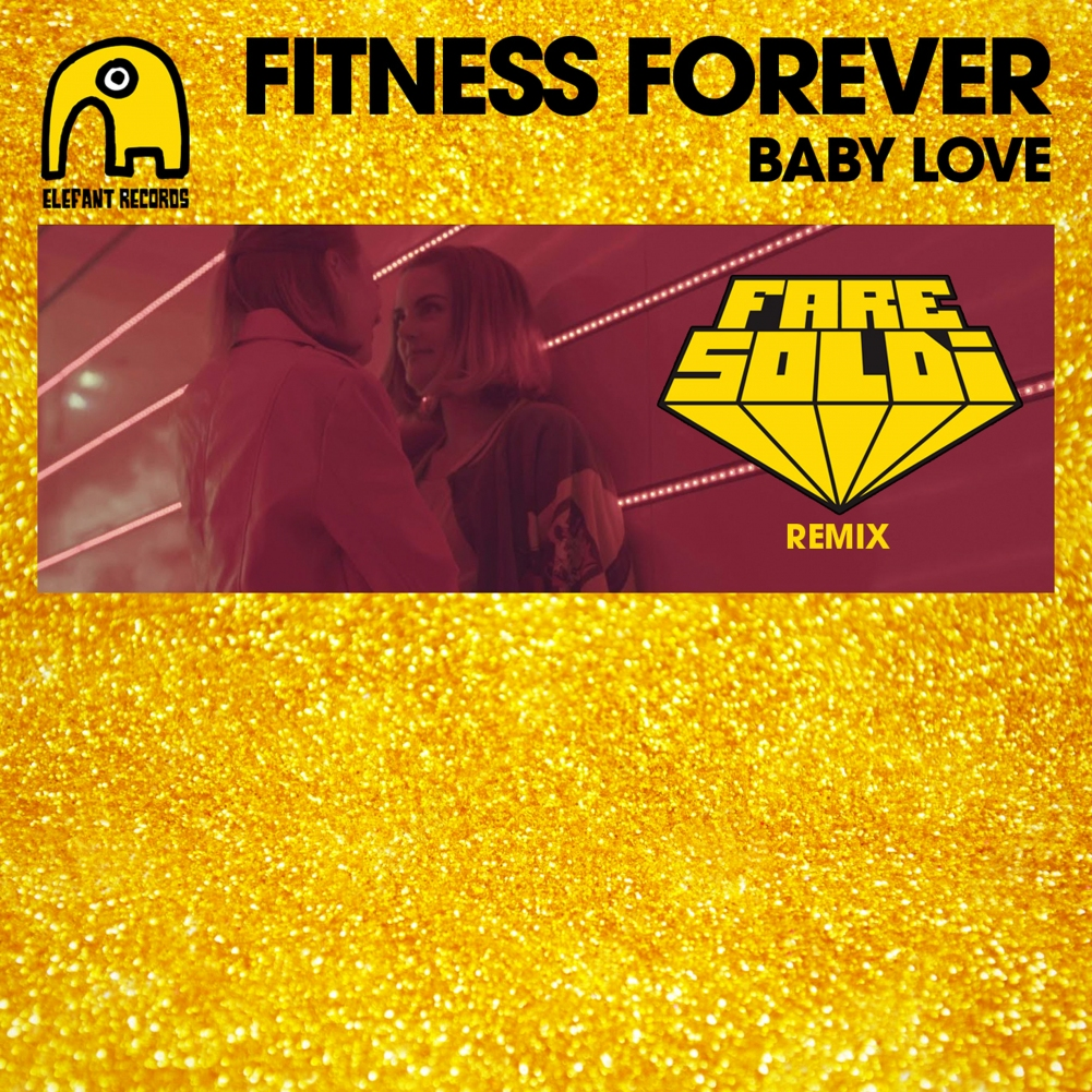 Baby Love [Fare Soldi Remix]