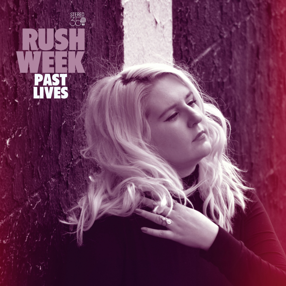 "Rush Week ""Past Lives"" Álbum"